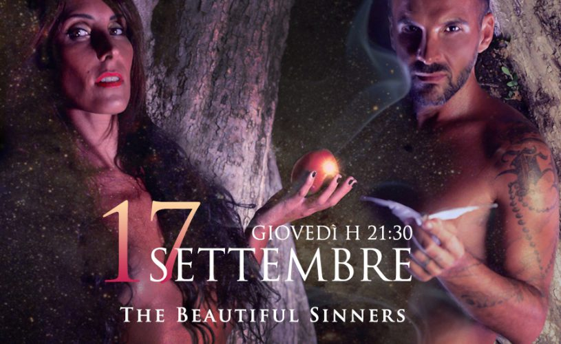 17 Settembre The Beautiful Sinners
