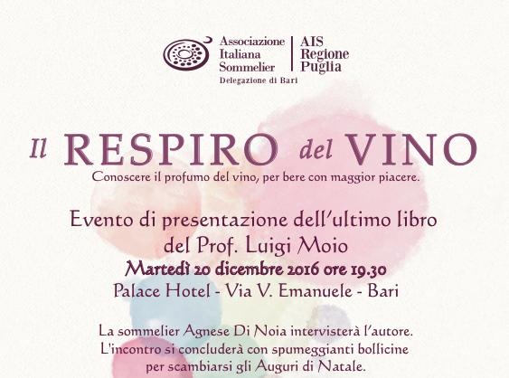 """AIS Bari presenta """"Il respiro del vino"""", l'ultimo libro del prof. Luigi Moio al Palace Hotel di Bari"""
