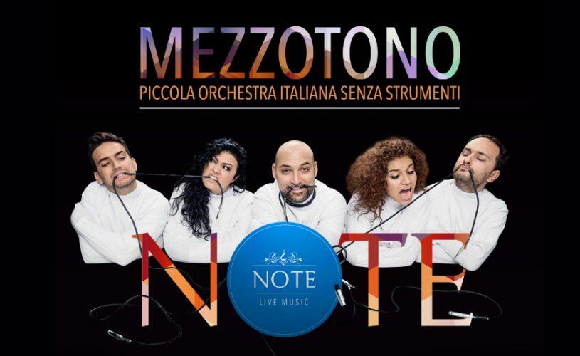 Mezzotono, la fenomenale orchestra senza strumenti, super ospiti del giovedì Note