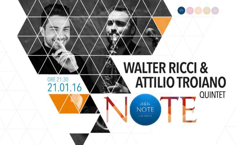 Walter Ricci&Attilio Troiano Quintet live giovedì sera