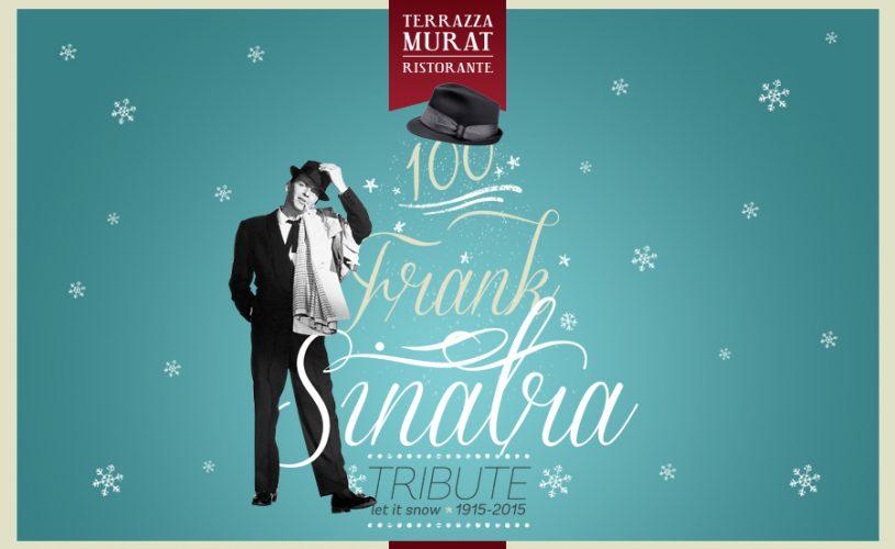 100 anni con Frank Sinatra: serata tributo con cena degustazione in Terrazza Murat